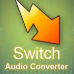Switch Audio File Converter 9.26 Crack